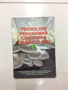Manual Teknologi Penanaman Cendawan Tiram Kelabu